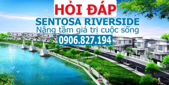 Hỏi đáp dự án Sentosa Riverside Đà Nẵng